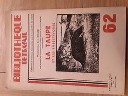 Bibliothèque De Travail N° 62 - La Taupe - Livres, BD, Revues
