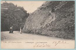 La Roche : La Tranchée - La-Roche-en-Ardenne