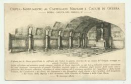 ROMA - CRIPTA MONUMENTO AI CAPPELLANI MILITARI E CADUTI IN GUERRA 1933 - NV FP - Other