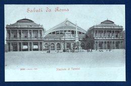 Roma. Saluti Da Roma. Stazione Di Termini. Obelisco Di Dogali. Ca 1900 - Stazione Termini