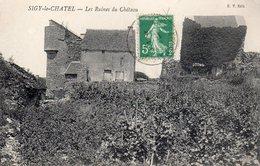/ Sigy Le Chatel - Les Ruines Du Château - France
