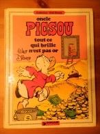 Oncle Picsou - Tout Ce Qui Brille N'est Pas Or - Walt Disney - Livres, BD, Revues
