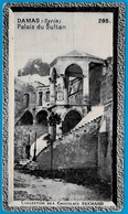 """IMAGE - DAMAS Syrie - PALAIS Du SULTAN °  Chocolat Suchard """"Collection Coloniale"""" - Suchard"""