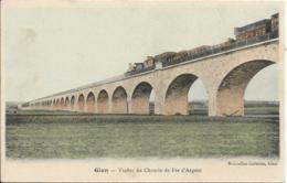 D45 - GIEN - VIADUC DU CHEMIN DE FER D'ARGENT - Carte Colorisée - Train - Gien