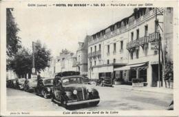 """D45 - GIEN - """"HÔTEL DU RIVAGE""""-PARIS-CÔTE D'AZUR PAR GIEN-COIN DELICIEUX AU BORD DE LA LOIRE-RLT 4CV-Aronde-Traction-2CV - Gien"""