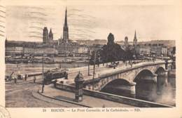76 - ROUEN - Le Pont Corneille Et La Cathédrale - Rouen