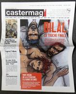 CASTERMAG' N° 17 Hiver 2007 L'actualité Bande Dessinée Des Editions Casterman Enki Bilal  Quatre   Marc Dugain &* - Magazines Et Périodiques
