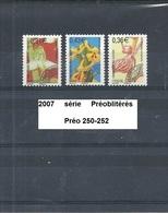 Série Préoblitérés De 2007 Neuf** Y&T N° 250 à 252 - Préoblitérés