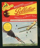 "BUVARD:  BISCOTTES FEUILLETÉES PELLETIER  - ROMAINVILLE - ""1915 GUYNEMER"" - Biscottes"