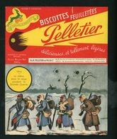 """BUVARD:  BISCOTTES FEUILLETÉES PELLETIER  - ROMAINVILLE - """"1914 LA RELÈVE"""" - Biscottes"""