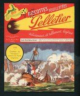 """BUVARD:  BISCOTTES FEUILLETÉES PELLETIER  - ROMAINVILLE - """"1794 LE BATEAU LE VENGEUR"""" PERFORÉ """"46"""" ?? - Biscottes"""
