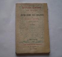 Notre Dame De Vichy Ou Notre Dame Des Malades De L'abbé Crouzier Curé Doyen De St Blaise De Vichy . 1923 .3 Scans - Religion