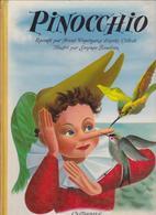 PINOCCHIO Raconté Par Franz Weyergans D'après Collodi Illustré Par Simonne Baudoin - Casterman 1954 - Livres, BD, Revues