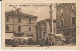 RAVENNA PIAZZA XX SETTEMBRE -MERCATO DELLA VERDURA -FP - Ravenna