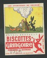 BUVARD:  BISCOTTES GRINGOIRE - PITHIVIERS EN GATINAIS - REVEIL BRUTAL - Biscottes