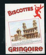 BUVARD:  BISCOTTES GRINGOIRE - PITHIVIERS EN GATINAIS - 37 - EGLISE SAINT SULPICE - Biscottes