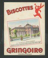 BUVARD:  BISCOTTES GRINGOIRE - PITHIVIERS EN GATINAIS - N° 28 PLACE DE LA LEGION D'HONNEUR - Biscottes
