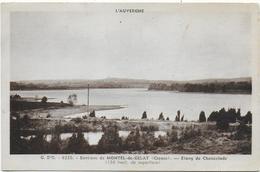 CPA - ENVIRONS DE MONTEL DE GELAT - ETANG DE CHANCELADE ( 138 HECT. DE SUPERFICIE ) - 1938 - France