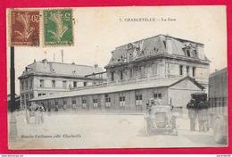 08-Charleville-La Gare  -cpa écrite - Charleville