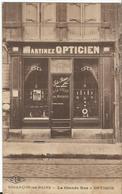 CPA - 25 - Besançon - Grande Rue - Martinez Opticien - Optique - Belle Devanture - Besancon