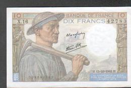 Billet 10 Francs Type Mineur, H. 15=10=42.B, Alphabet X16 N°42783 - 10 F 1941-1949 ''Mineur''