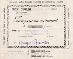 38 VOIRON BON POUR Un VERSEMENT Banque Caisse D' Epargne  1953 Pour M. BRUNIER  X27  Isere - Banque & Assurance