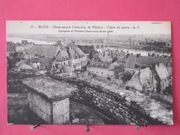 41 - Blois - Observatoire Catherine De Médicis - Table De Pierre - Scans Recto Verso - Blois