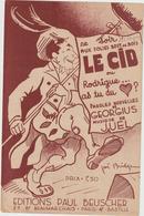 (GEO1) LE CID Ou Rodrigue As-tu Du Coeur , Paroles GEORGIUS , Musique JUEL , Illustration JOE BRIDGE - Partitions Musicales Anciennes