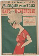 (GEO1) N 25 ; GABY MONTBREUSE , , Musique LEO DANIDERFF , Illustration BRADLAY - Partitions Musicales Anciennes