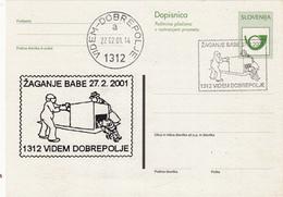 DOPISNICA DOTISK ŽAGANJE BABE 2001 VIDEM - DOBREPOLJE   POSTAL STATIONERY - Slovenia