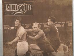 Hebdomadaire Sportif , MIROIR SPRINT , N° 124 , 1948 , Football , France Belgique 3-3,  2 Scans ,  Frais Fr : 2.85 Euros - 1900 - 1949