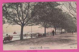 SHANGHAI - PUBLIC GARDEN , Bord De L'eau - 1915 - 1917 ? - China