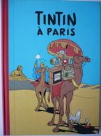 Pastiche TINTIN : TINTIN À PARIS En EO Chiquita 1984 / TL1500 Ex N° / RARE TOP COLLECTOR+++ - Tintin