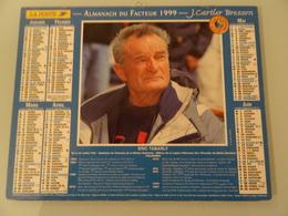 Almanach Du Facteur 1999  Recto   Eric Tabarly  Verso  Pen Duick - Calendriers