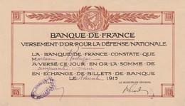 VERSEMENT D'OR POUR LA DEFENSE NATIONALE - 1915 - Documents Historiques