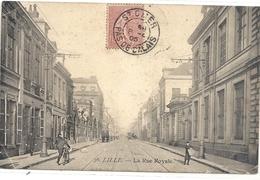 LILLE - LA RUE ROYALE . CARTE TRES ANIMEE . COINS TALES . AFFR SUR RECTO LE 8-4-1905 . 2 SCANES - Lille