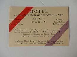 Carte De Visite Et Plan Au Dos De L'hôtel Du Grand Garage-hôtel Du VII éme 13, Rue Chevet à Paris. - Visiting Cards