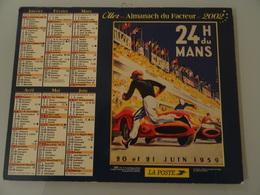 Almanach Du Facteur   2002  Recto 24 H Du Mans 1959    Verso  Unic ( Passe Avant Tout) - Calendriers