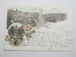 LUXEMBURG ,  Carte Postale  1897 - Luxembourg - Ville