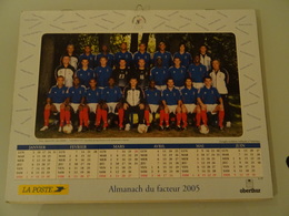 Almanach Du Facteur   2005  Recto  Equipe De France De Fooball  Verso  Equipe De France De Football - Calendriers