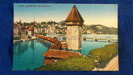 Luzern Kapellbrücke Und Wasserturm Switzerland - Svizzera