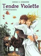 Tendre Violette 3 – Malmaison - Servais Jean-Claude & Dewamme Gérard (Couleur) - Edizioni Originali (francese)