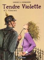 Tendre Violette 4 - L'Alsacien - Servais Jean-Claude & Dewamme Gérard (Couleur) - Edizioni Originali (francese)