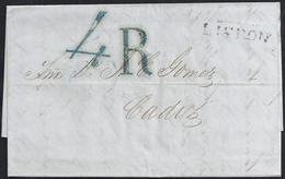 "1849. LISBOA A CÁDIZ. MARCA LINEAL ""LISBON"" NEGRO. ESPECTACULAR PORTEO 4 REALES AZUL. AL DORSO LLEGADA. MUY INTERESANTE. - ...-1853 Prefilatelia"