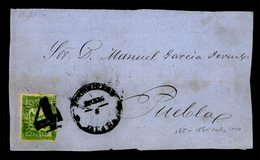 MEXICO. 1864. 4 Rs Green. Third Period, Distr. Jalapa, Consign 185-1864 (only 100 Sent) On Letter Front To Puebla, Stamp - Mexico