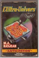 Fleuve Noir Anticipation N° 161. L'Ultra-Univers. M.A.Rayjean. - Fleuve Noir