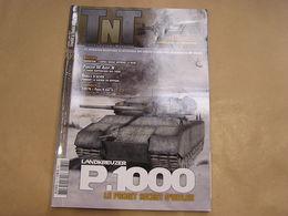 TNT Trucks & Tanks Magazine N° 32 Guerre 40 45 Militaria Armée Allemande Panzer Jeep Willis Kippour Bagration Russe Char - Wapens