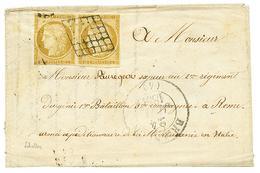 """""""Tarif Militaire Pour Le CORPS EXPEDITIONNAIRE D' ITALIE"""" : 1851 Paire Du 10c N°1 ( 1 Ex. TB , 1 Ex Touché) Obl. Grille  - 1849-1850 Ceres"""