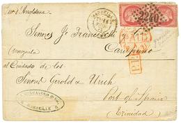 """""""GROSEILLE"""" : 1871 Paire Défecteuse Du 80c BORDEAUX Nuance GROSEILLE Sur Lettre De MARSEILLE Pour PORT OF SPAIN (TRINIDA - 1870 Bordeaux Printing"""