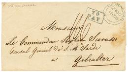 """""""BRAZIL To GIBRALTAR"""" : 1855 Boxed TO PAY + GIBRALTAR + """"1/6"""" Tax Marking On Cover From RIO DE JANEIRO To GIBRALTAR. Ver - Brésil"""